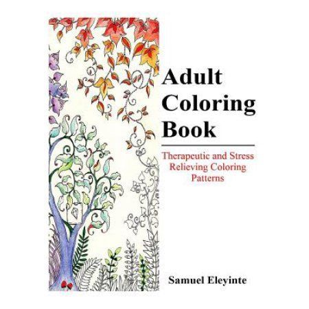 Adult Coloring Book - Therapeutic and Stress Relieving Coloring Patterns