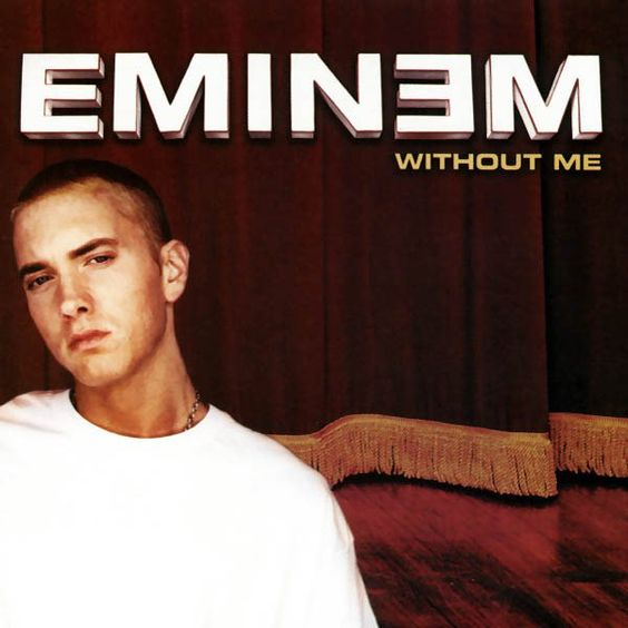 Eminem – Without Me (single cover art)