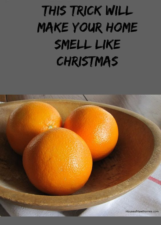 This Trick Will Make Your Home Smell Like Christmas