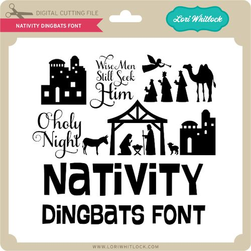 Nativity Dingbats Font Dingbats Dingbat Fonts Nativity