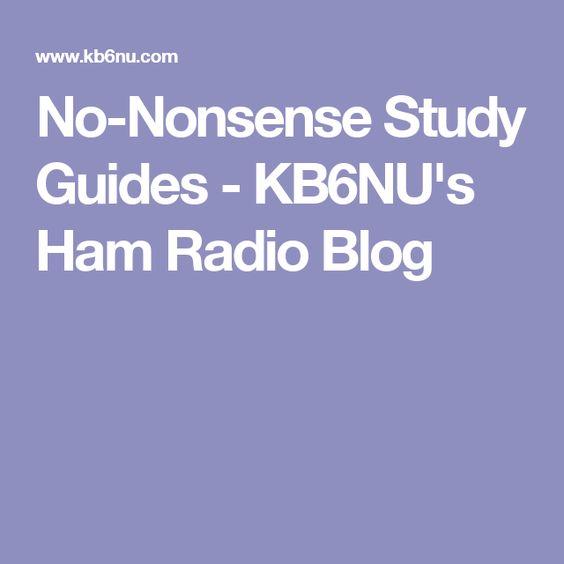 No-Nonsense Study Guides - KB6NU's Ham Radio Blog