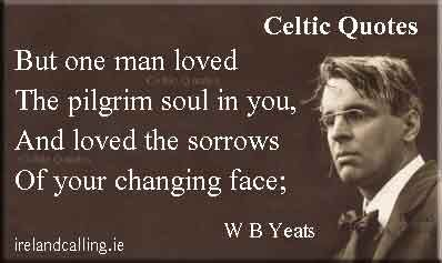 Old Irish Sayings Illustration of W B Yeats quote: