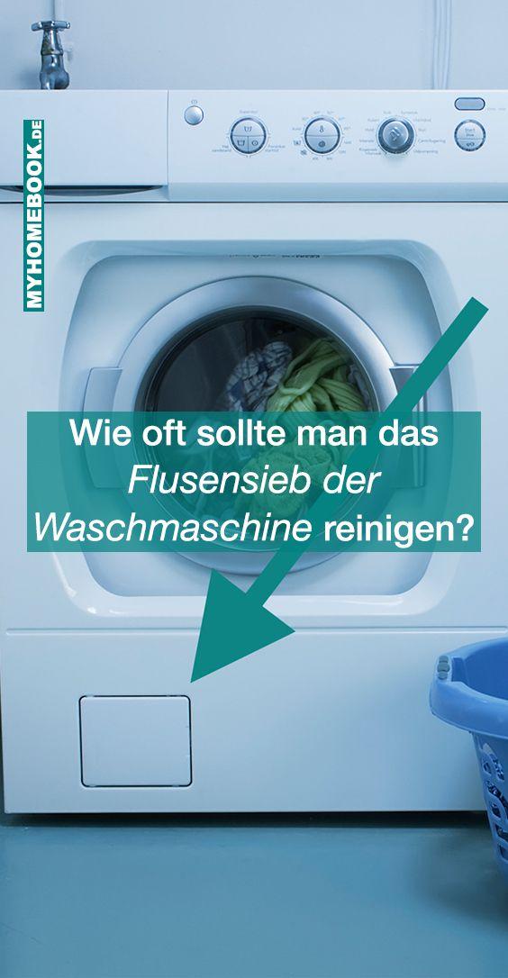 So Oft Sollte Man Das Flusensieb Der Waschmaschine Reinigen Washing Machine Home Appliances Laundry
