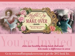 Great healhy living blog and book club. www.muffintopmakeover.com