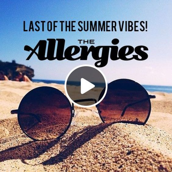 Last of The Summer Vibes by The Allergies | Mixcloud