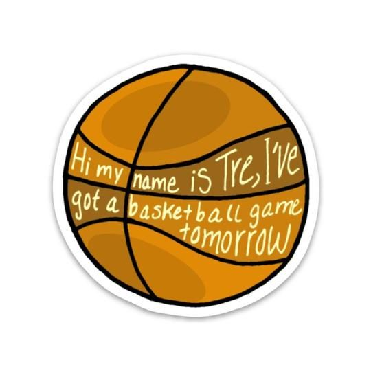 Hi My Name Is Tre I Ve Got A Basketball Game Tomorrow In 2020 Vine Quote