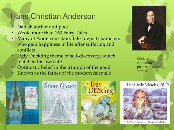 Hans Christian Anderson wrote over 160 Fairytales