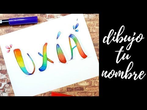 Lettering Dibujo Tu Nombre Uxia Arco Iris Dibujarte Arco Iris Nombres