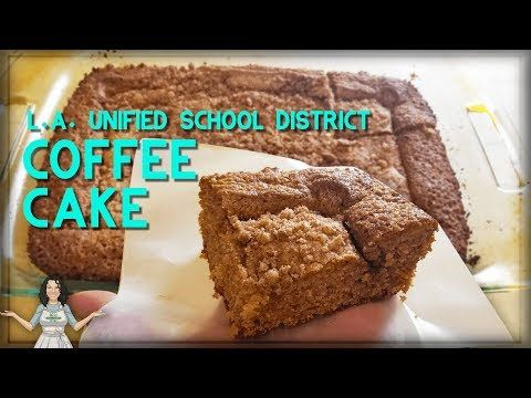 Food History All About The L A Unified School District Coffee Cake In The 1980 S Youtube In 2020 Coffee Cake Lausd Coffee Cake Recipe Coffee Cake Recipes Easy