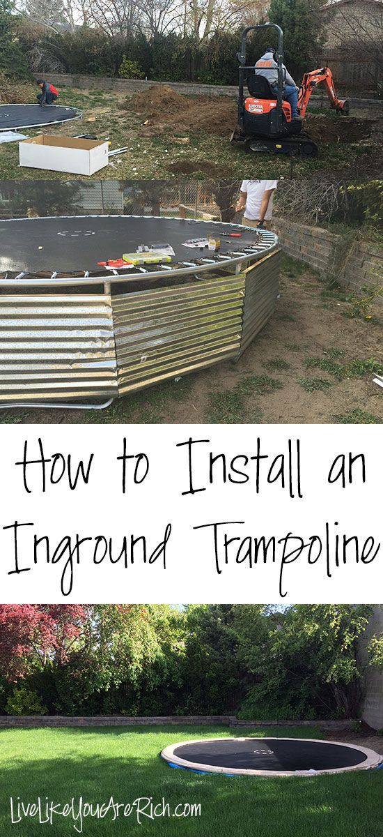 How to Install an Inground Trampoline Step-by-step easy to follow instructions. Inground trampolines are jumped and used more by children than above ground tramps. They are also safer, more convenient for parents of younger kids, and really are not that hard to install. Plus you don't have to mow under or move it! #LiveLikeYouAreRich