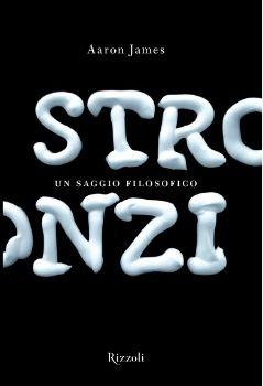 Aaron James - Stronzi