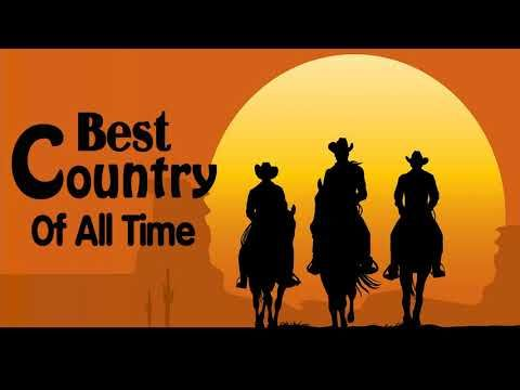 Top 100 Classic Country Songs Of All Time Best Old Country Music