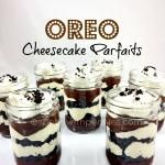 Oreo Cheesecake Parfaits (No Bake)