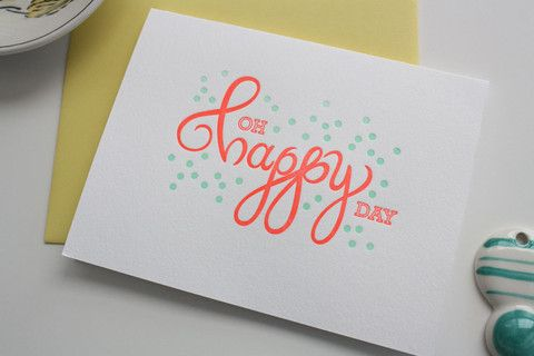 Oh Happy Day Letterpress Card