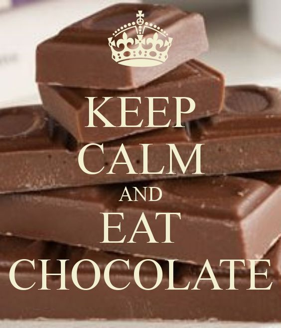 Image result for keep calm and eat chocolate