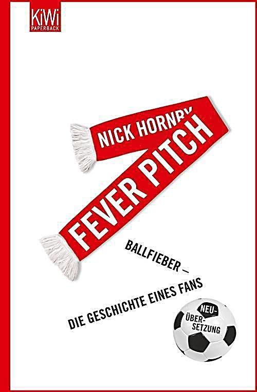 Fever Pitch Nick Hornby Taschenbuch Buch In 2020 Ich Liebe