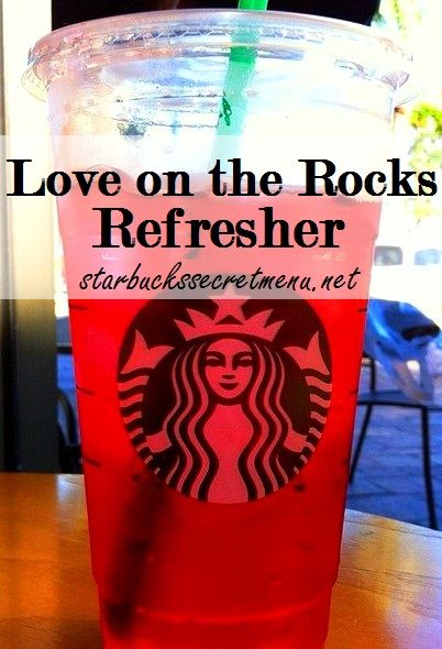 Love on the Rocks Refresher! #StarbucksSecretMenu Try it this Valentine's Day! Recipe: http://starbuckssecretmenu.net/love-on-the-rocks-refresher-starbucks-secret-menu/