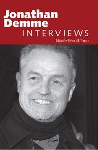 Jonathan Demme: Interviews