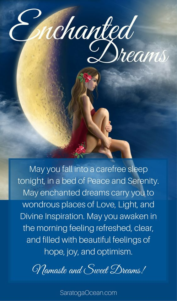May enchanted dreams carry you to wondrous places of Love, Light, and Divine Inspiration... <3