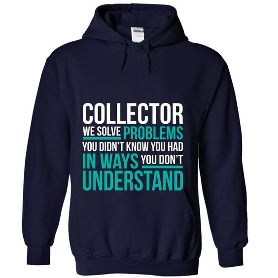 COLLECTOR T-Shirts, Hoodies. BUY IT NOW ==►…