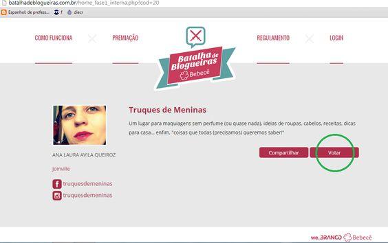 Truques de Meninas : Batalha de Blogueiras Bebecê - estou participando!...Preciso do seu voto <3