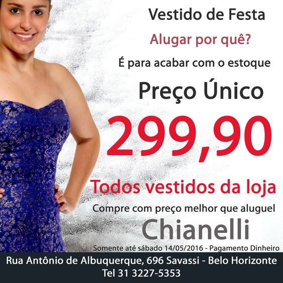 Vestidos de Festa com preço de Aluguel. Venha comprar o seu. Conheça nossa coleção www.chianelli.com.br