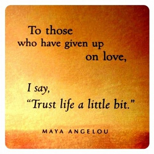 Quotes About Life Without Love: This Quote Got Me Through One Of The Hardest Times In My