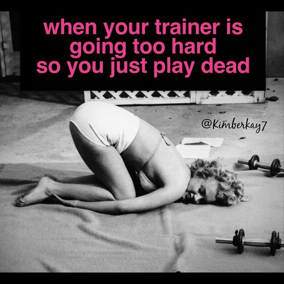 Like after being drilled with press-ups