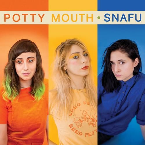 Potty Mouth Snafu Colored Vinyl Lp With Bonus 7 Potty Mouth Music Album Embrace The Chaos
