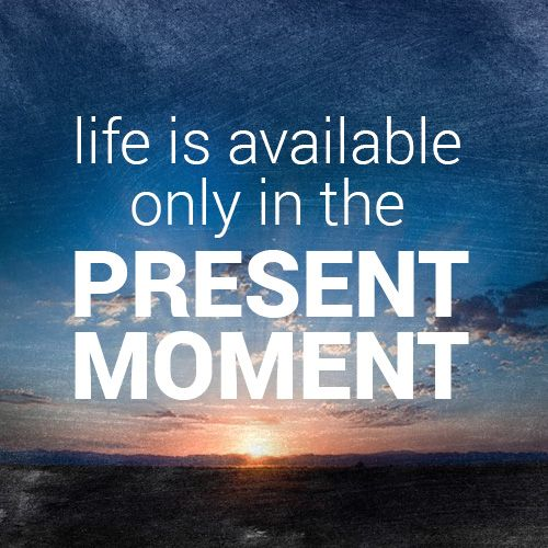 Life Is Only Available In The Present Moment http://ift.tt/2zHLA2c  We go through life trying to look back at our past success or failures while looking at the future with hope or dread. Neither of these are really true though. Life is only available in the present moment  I remember in a book that I read by James Altucher a couple of year back where he said that we are alway doing time travel. We are never living in the now but instead remembering things in the past and living for tomorrow. Nev