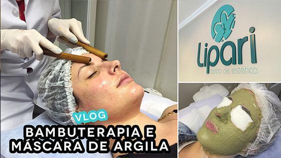 Vlog: Bambuterapia e Máscara de Argila na Clínica Lipari