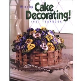 1997 Wilton Yearbook of Cake Decorating. - I can remember nearly all these yearbooks since I was born haha i remember this the most cause I remember mom making this cover cake for some reason, Out of all the cakes she made lol
