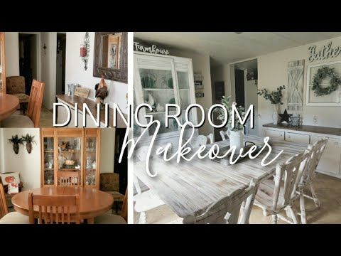 Farmhouse Dining Room Makeover Mobile Home Transformation Youtube In 2021 Farmhouse Dining Room Dining Room Makeover Room Makeover