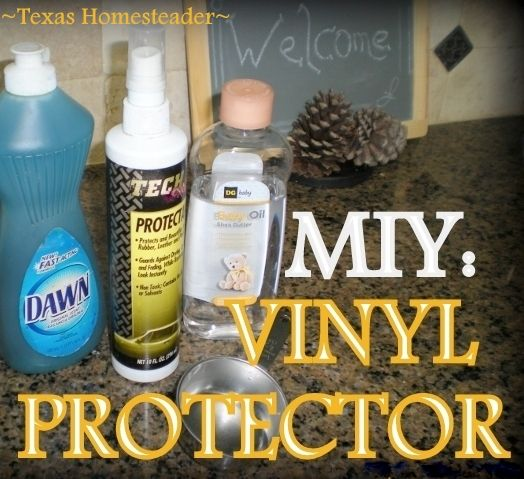 Make Your Own Vinyl Protector Spray Using Baby Oil Filtered Water And A Few Drops Of Dish Soap Quick Easy And Cheap Texa Used Cars Movie Car Cleaner Vinyl