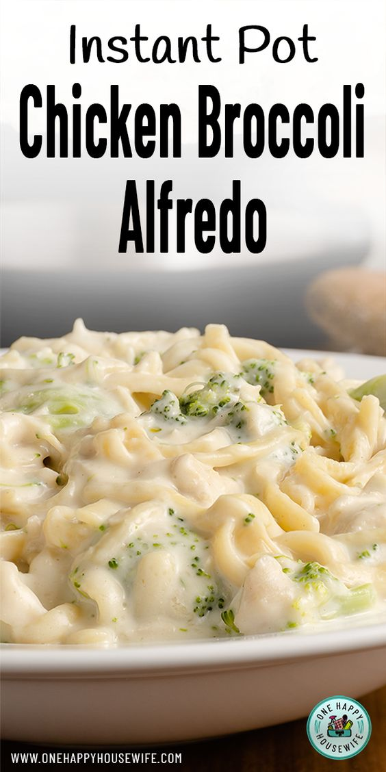 Homemade Instant Pot Chicken Broccoli Alfredo