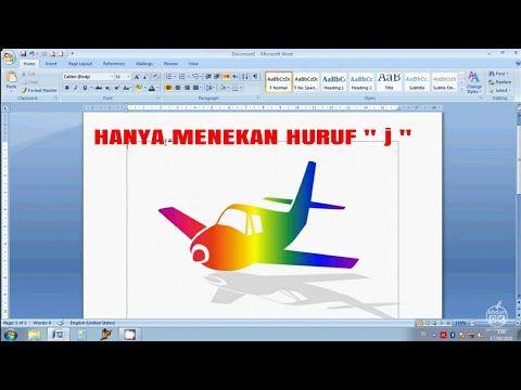 Tips Trik Cara Menggambar Pesawat Terbang Di Ms Word Secara Instan Dengan Mengetik Huruf J Youtube Huruf Cara Menggambar Tips