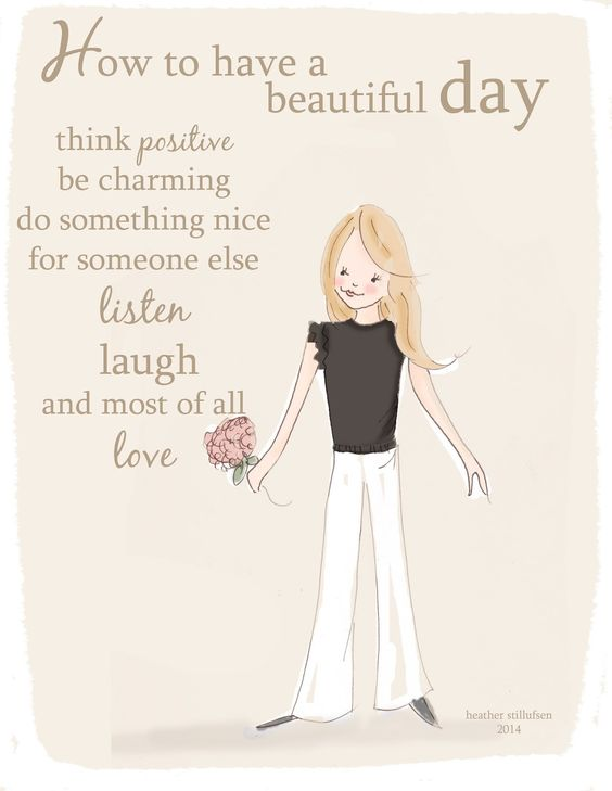 How to have a beautiful day inspiration and motivation. #inspiration #motivation…