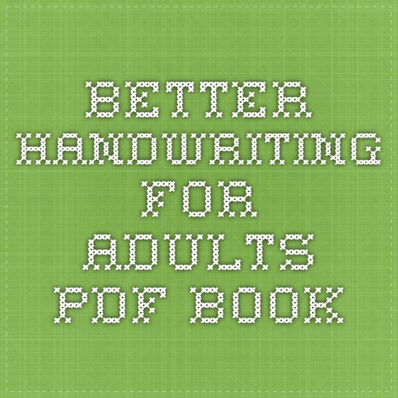 Worksheets Hand Writing Pdf Book better handwriting for adults pdf book practice book