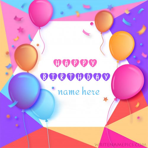 Online Edit Happy Birthday Card With Name Images Free Download And