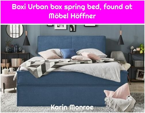 1 Boxi Urban Box Spring Bed Found At Mobel Hoffner Boxspringbett Boxi Urban Gefunden Bei Mobel Hoffner Boxi Box Spring Bed Bed Box Boxi Hoffner M In 2020