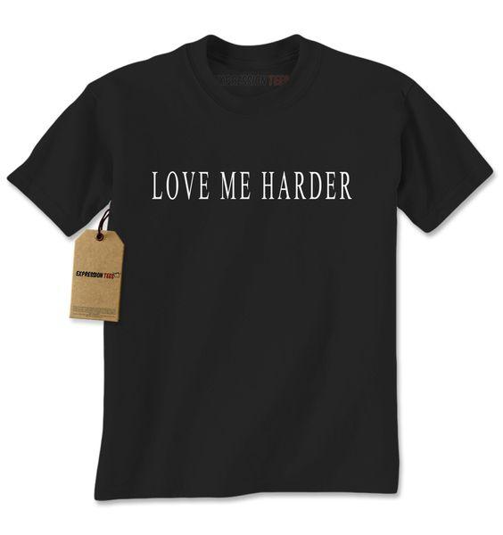 Love Me Harder Mens T-shirt
