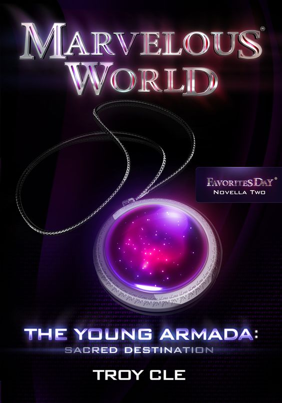 Marvelous World The Young Armada: Sacred Destination (Marvelous World FAVORITES Day Novella Two)