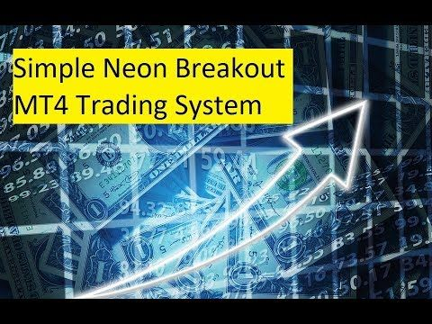 Simple Neon Breakout Mt4 Trading System Mt4 Trading System By