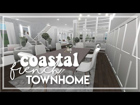 Roblox Bloxburg Coastal French Townhome Youtube In 2020 Townhouse Building A House Roblox