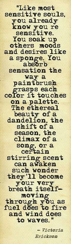 .Kindred spirits, sensitive, empathic...such a blessing...