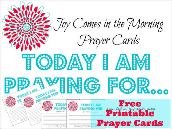 Free Printable #Prayer Cards - Joy Comes in the Morning #bible ...
