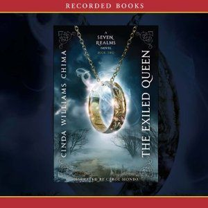 Reading Teen: Audiobook Review: The Exiled Queen (Seven Realms/The Demon King #2)