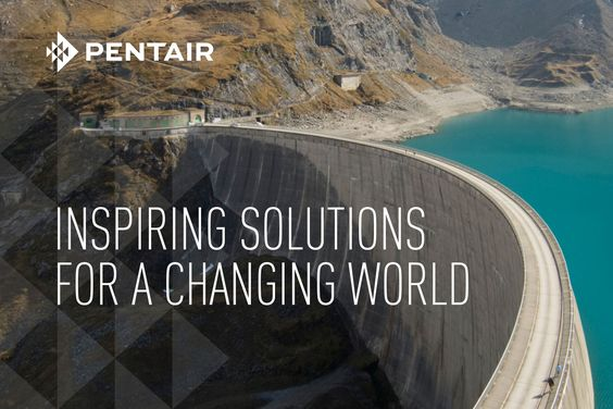 Pentair: Inspiring Solutions for a Changing World