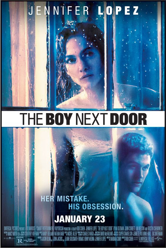 'The Boy Next Door' starring Jennifer Lopez ( released 01/23/15):