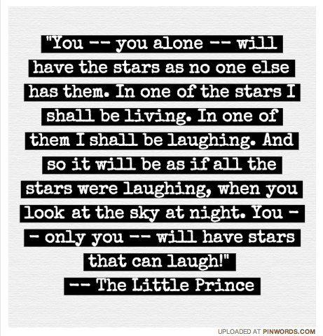 Výsledek obrázku pro the little prince quotes stars laughing